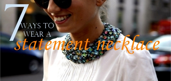 how to wear a statement necklace DARE you to throw a party all week...on your NECK!