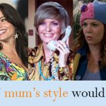 Which TV mum's style would you steal?