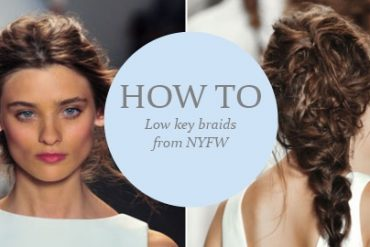 Low Key Braids from NYFW How to