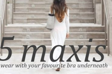 15 maxis you can wear with your favourite bra underneath
